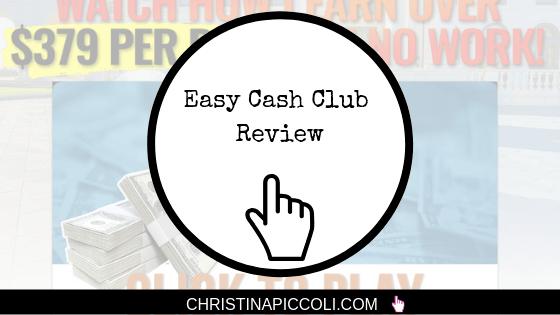 Easy Cash Club Review