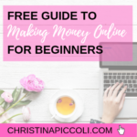 Free Guide to Making Money Online for Beginners