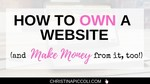 How to Own a Website and Make Money