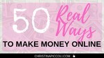 50 Real Ways to Make Money Online