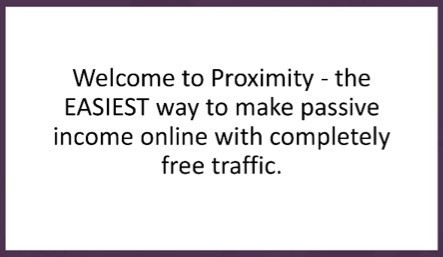 Make passive income with free traffic using Proximity