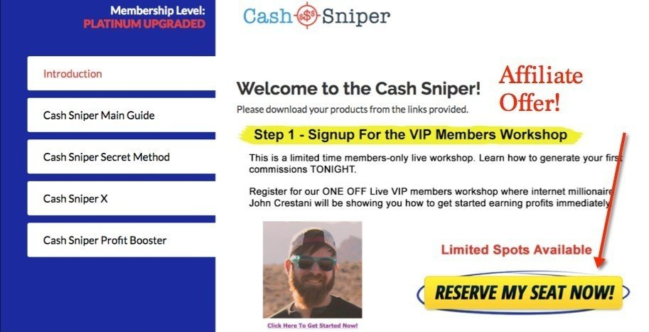 Cash Sniper review - You Get hit with an affiliate product right away