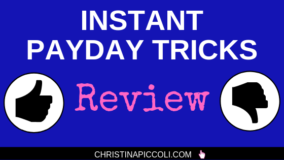 Instant Payday Tricks Review