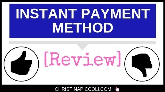 Instant Payment Method Review