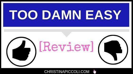 Too Damn Easy review