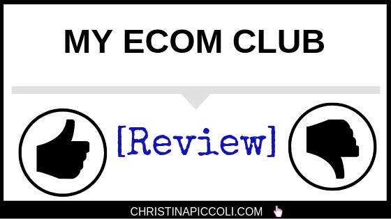 My Ecom Club Review