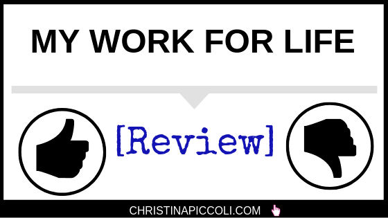 My Work for Life Review
