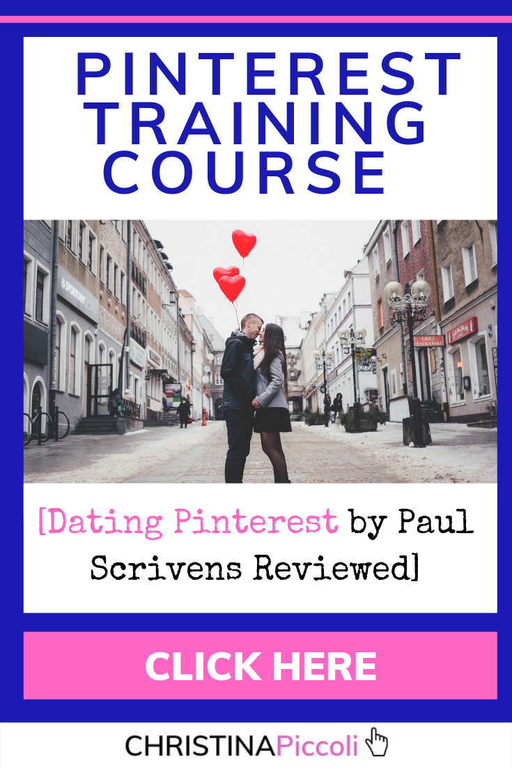 Pinterest Training Courses - Dating Pinterest by Paul Scrivens Review