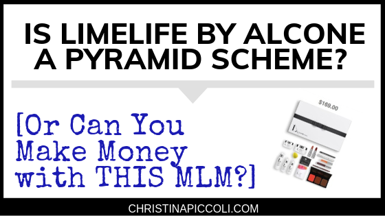 Is LimeLife by Alcone a Pyramid Scheme?