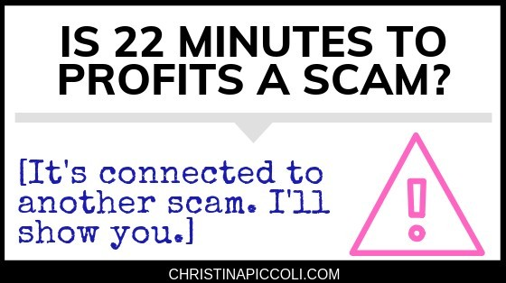 Is 22 Minutes to Profits a Scam?