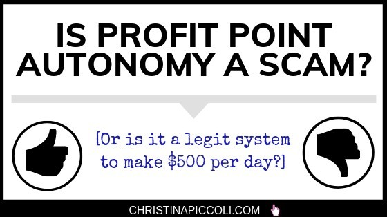 Is Profit Point Autonomy a scam?