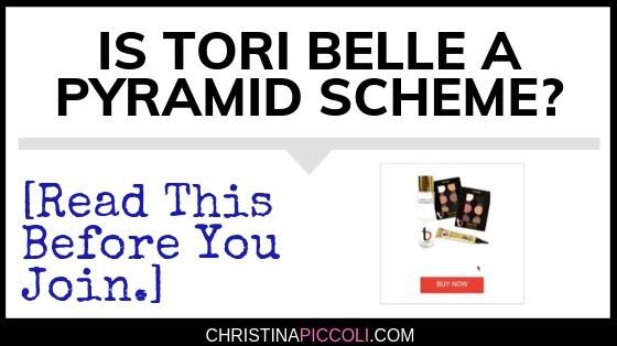 Is Tori Belle a Pyramid Scheme?
